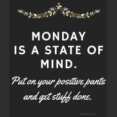 monday-is-a-state-of-mind-motivation-monday